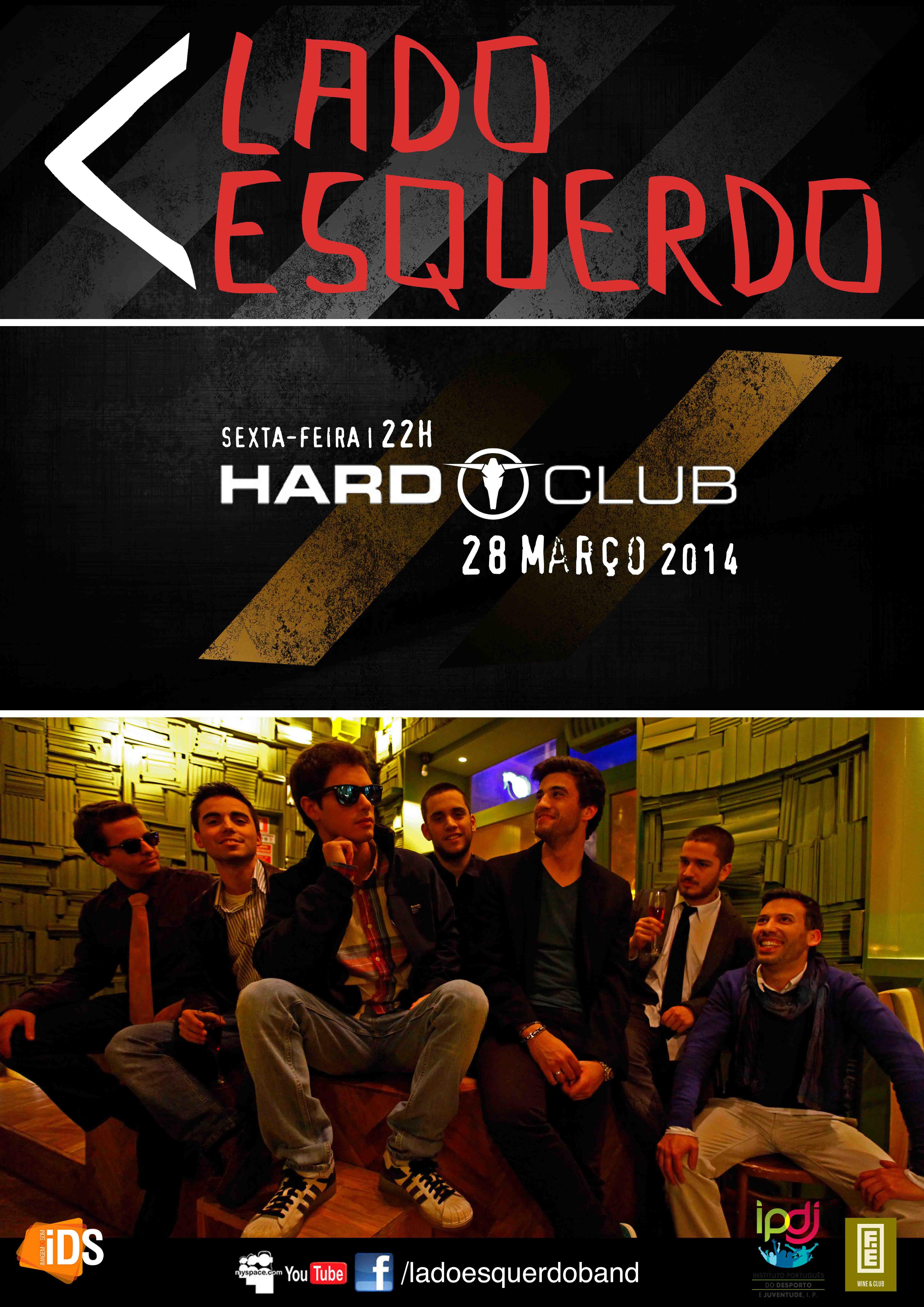 Lado Esquerdo - Hard Club - 28 Março 2014