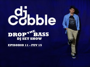 Drop_the_Bass Fevereiro 15