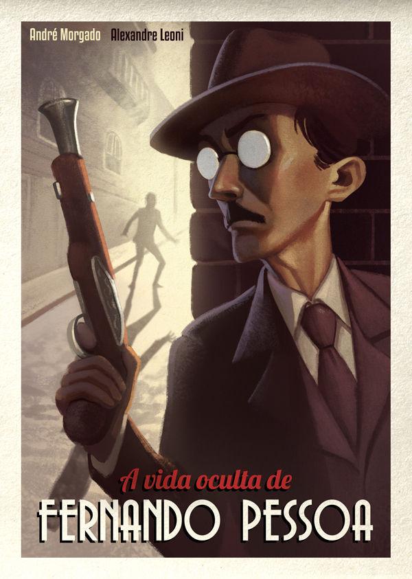 """Capa do graphic novel """"A Vida Oculta de Fernando Pessoa"""""""