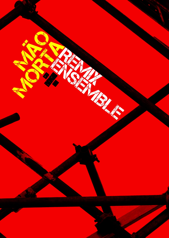 MA_O_MORTA_REMIX_ENSEMBLE_cartaz_t