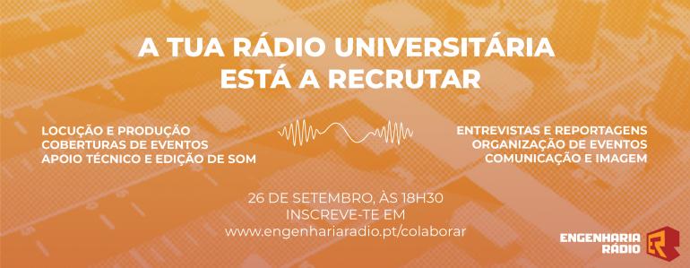 A tua Rádio Universitária está a recrutar - Engenharia Rádio