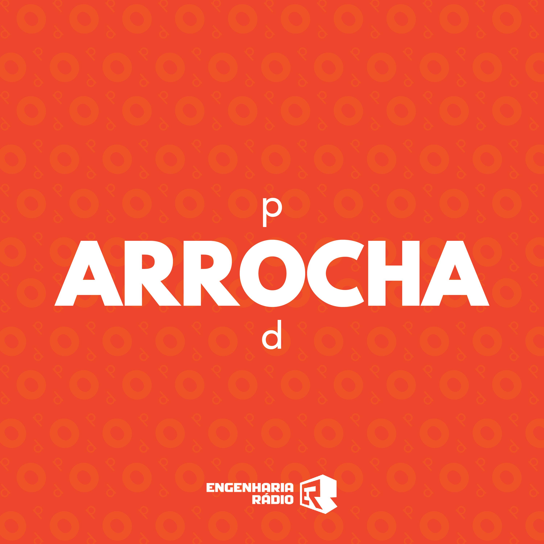 Arrocha Pod